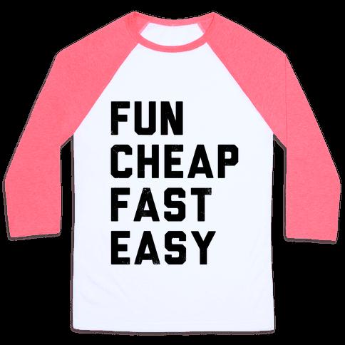 Fun Cheap Fast Easy Baseball Tee