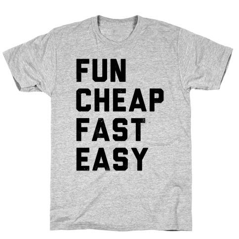 Fun Cheap Fast Easy Mens/Unisex T-Shirt