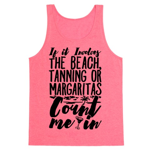 The Beach Tanning and Margaritas Tank Top