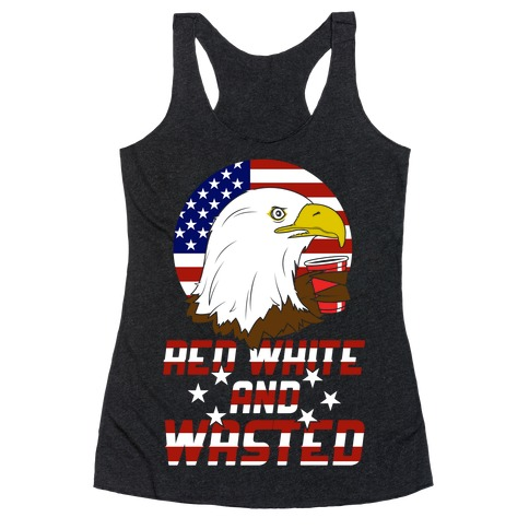 Red, White And Wasted Racerback Tank Top
