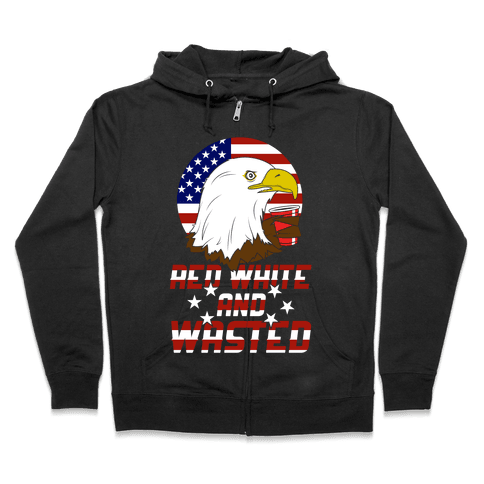 Red, White And Wasted Zip Hoodie
