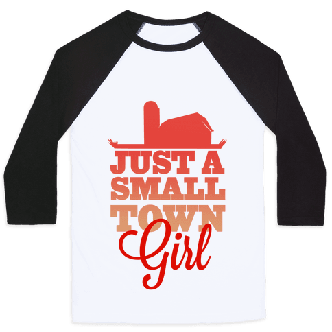 Small Town Girl Baseball Tee