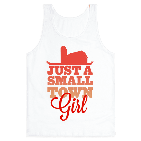 Small Town Girl Tank Top