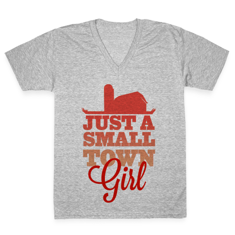 Small Town Girl V-Neck Tee Shirt