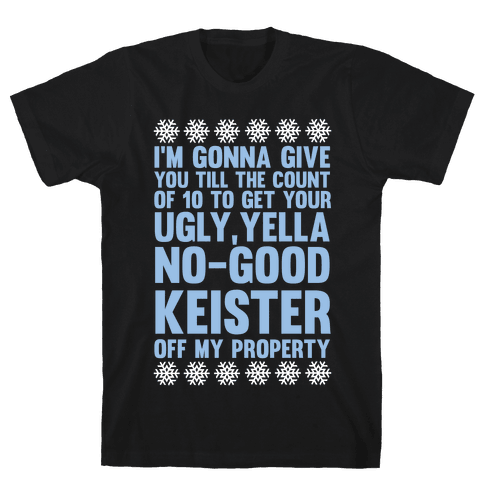 Ugly, Yella, No-Good Keister Mens T-Shirt