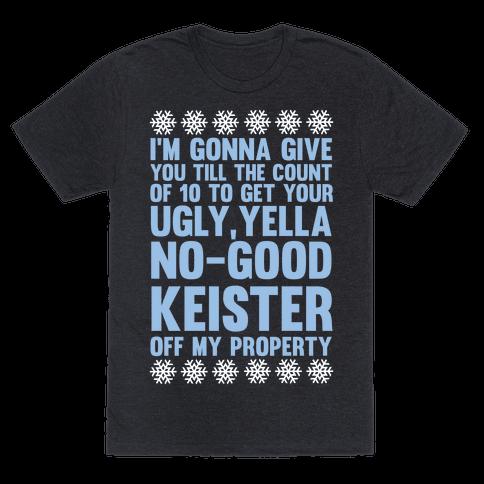 Ugly, Yella, No-Good Keister