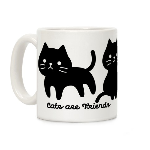 Cats Are Friends Coffee Mug