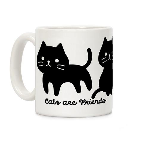 Cats Are Friends Coffee Mug
