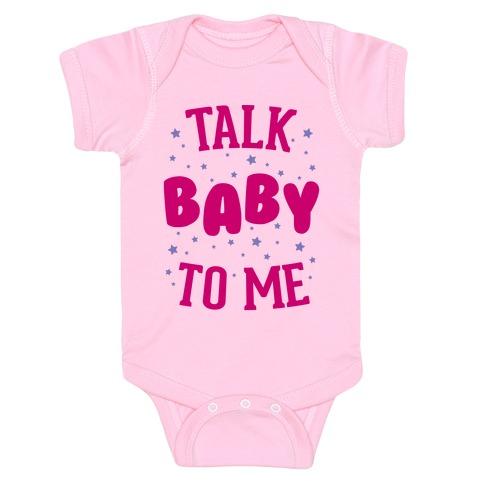Talk Baby To Me Baby Onesy