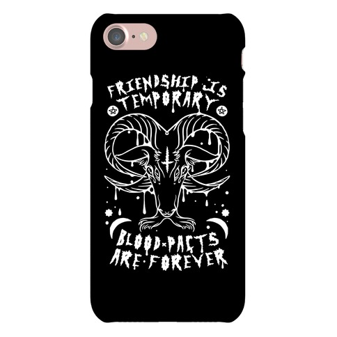 Friendship is Temporary Blood Pacts Are Forever Phone Case