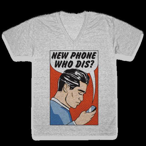 New Phone Who Dis V-Neck Tee Shirt