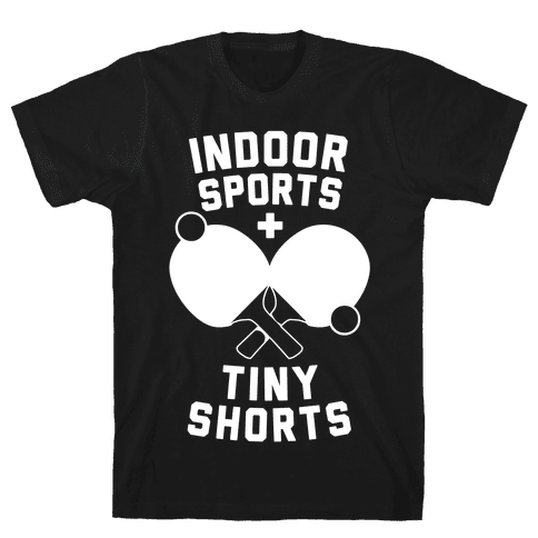 Indoor Sports + Tiny Shorts Mens T-Shirt