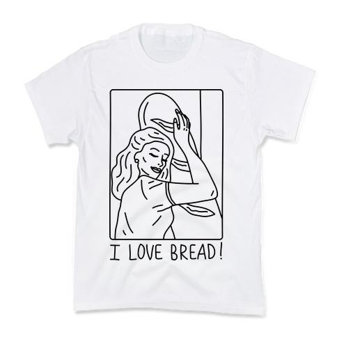 I Love Bread Kids T-Shirt