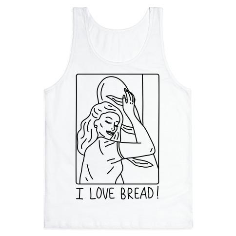 I Love Bread Tank Top