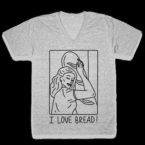 I Love Bread V-Neck Tee Shirt