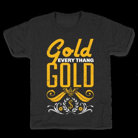 Every thang Gold Kids T-Shirt