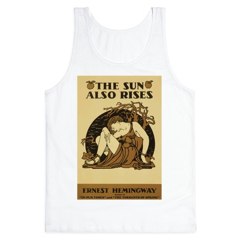 The Sun Also Rises Tank Top