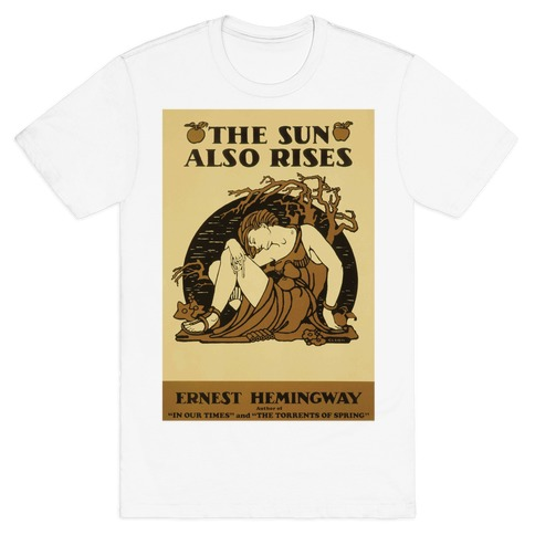 The Sun Also Rises T-Shirt