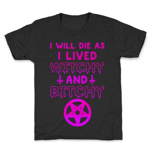 Witchy and Bitchy Kids T-Shirt