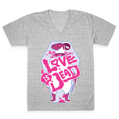 Love Is Dead V-Neck Tee Shirt