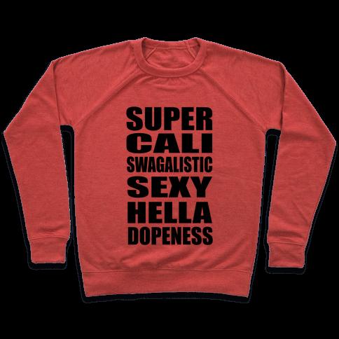 Super Dope Pullover