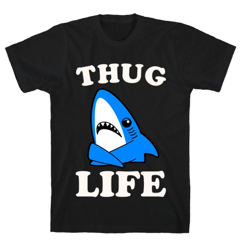 Thug Life Left Shark Mens T-Shirt