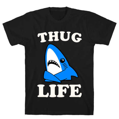 Thug Life Left Shark