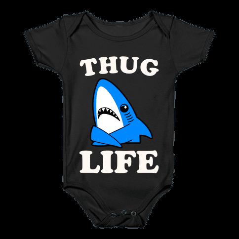 Thug Life Left Shark Baby Onesy