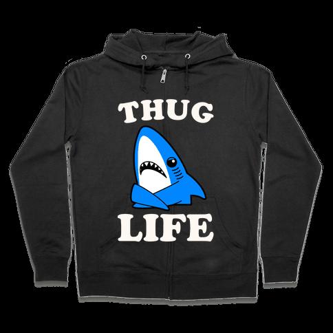 Thug Life Left Shark Zip Hoodie