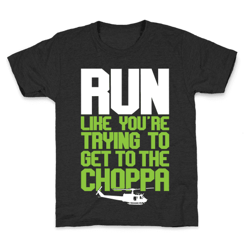 Run To The Choppa Kids T-Shirt