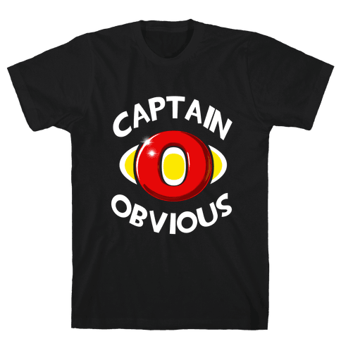 Captain Obvious Mens T-Shirt