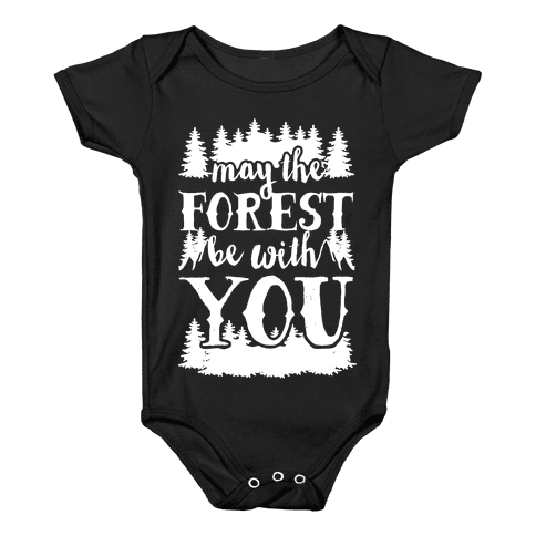 May The Forest Be With You Baby Onesy
