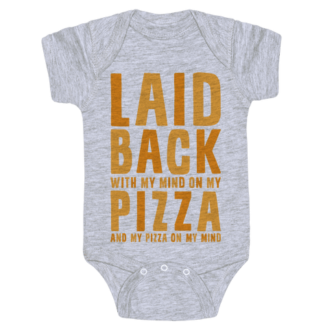 With My Mind On My Pizza Baby Onesy
