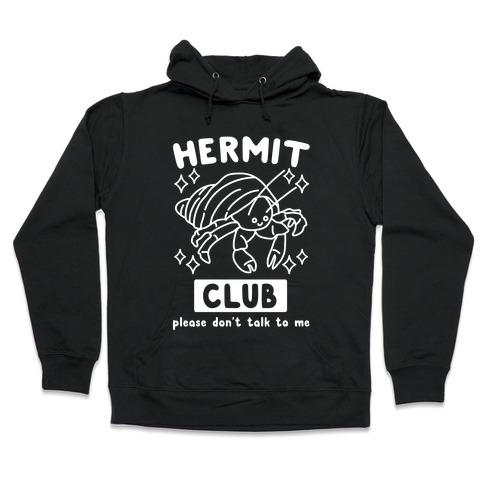 Hermit Club Hooded Sweatshirt