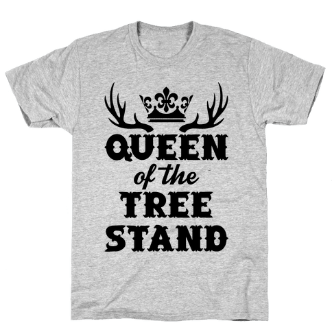 Queen Of The Tree Stand Mens T-Shirt