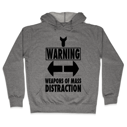 WARNING: Weapons of Mass Distraction (Tank) Hooded Sweatshirt