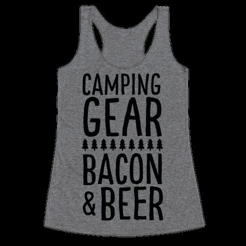 Camping Gear, Bacon, & Beer Racerback Tank Top