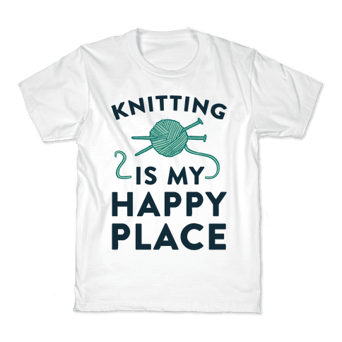Knitting Is My Happy Place Kids T-Shirt