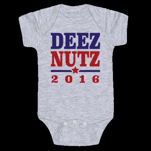 Deez Nutz 2016 Baby Onesy