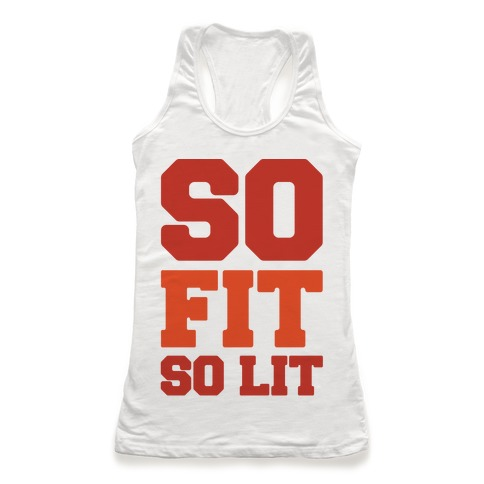 So Fit So Lit Racerback Tank Top
