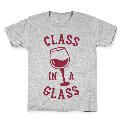 Class In A Glass Kids T-Shirt