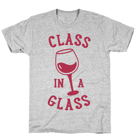 Class In A Glass Mens T-Shirt
