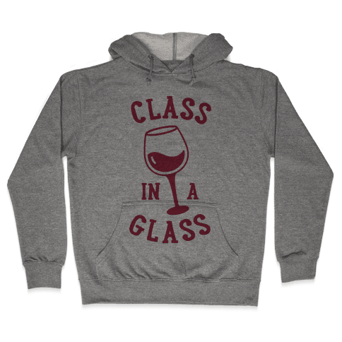 Class In A Glass Hooded Sweatshirt