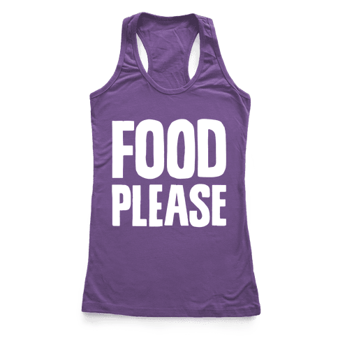 Food Please Racerback Tank Top
