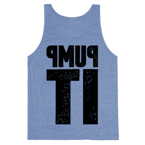 Pump It Tank Top