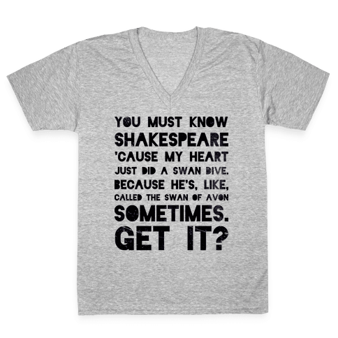You Must Know Shakespeare V-Neck Tee Shirt