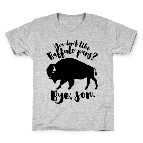 Buffalo Puns Kids T-Shirt
