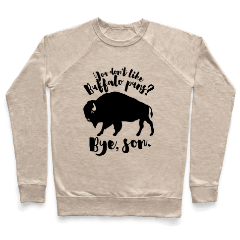 Buffalo Puns Pullover