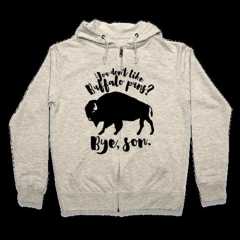 Buffalo Puns Zip Hoodie