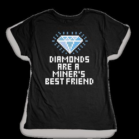 Miner's Best Friend Womens T-Shirt